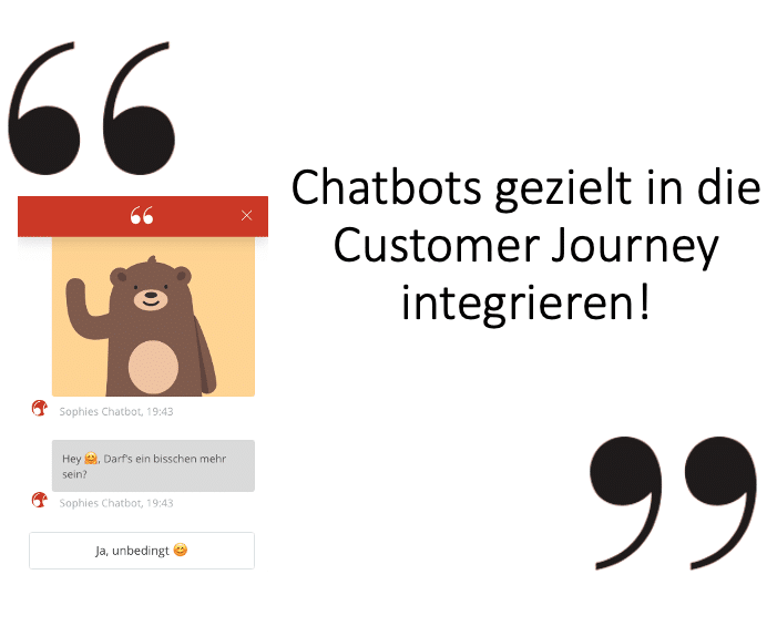 Chatbots entlang der Touchpoints